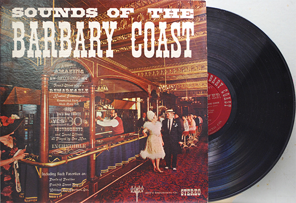 Sounds Of The Barbary Coast Uncle Eddies Record Collection